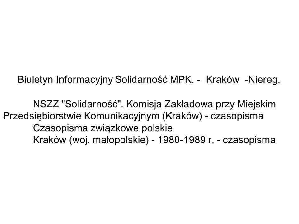 Biuletyn Informacyjny Solidarność MPK.- Kraków -Niereg.