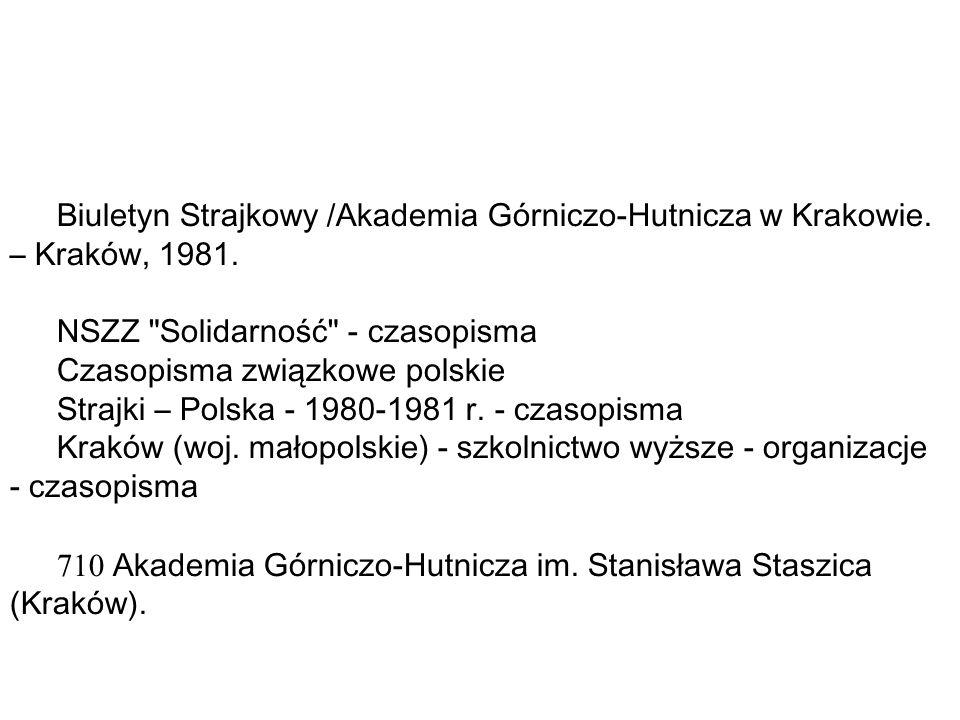 Biuletyn Strajkowy /Akademia Górniczo-Hutnicza w Krakowie.