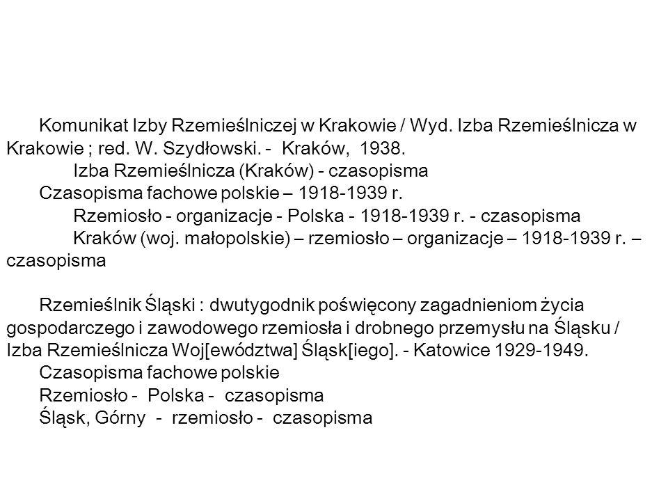 Komunikat Izby Rzemieślniczej w Krakowie / Wyd.Izba Rzemieślnicza w Krakowie ; red.