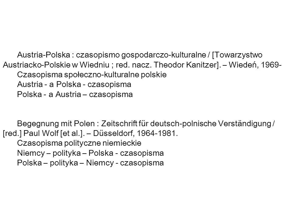 Austria-Polska : czasopismo gospodarczo-kulturalne / [Towarzystwo Austriacko-Polskie w Wiedniu ; red.