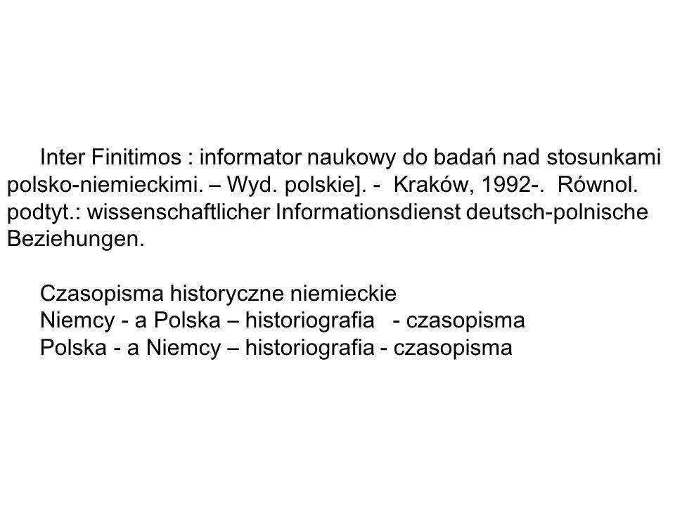 Inter Finitimos : informator naukowy do badań nad stosunkami polsko-niemieckimi.