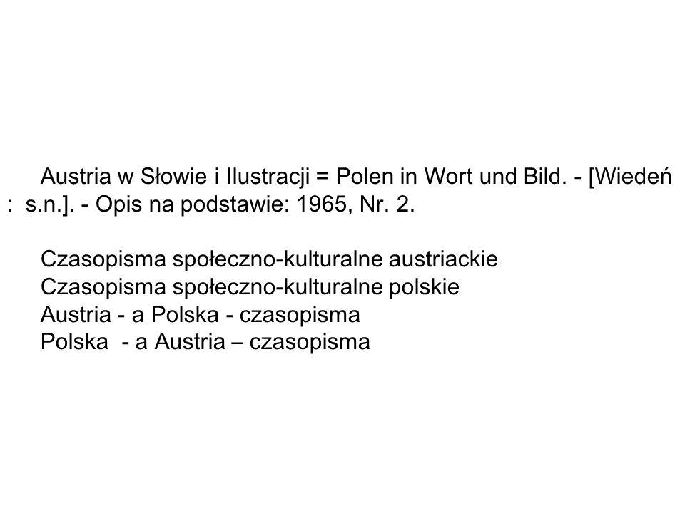 Austria w Słowie i Ilustracji = Polen in Wort und Bild.