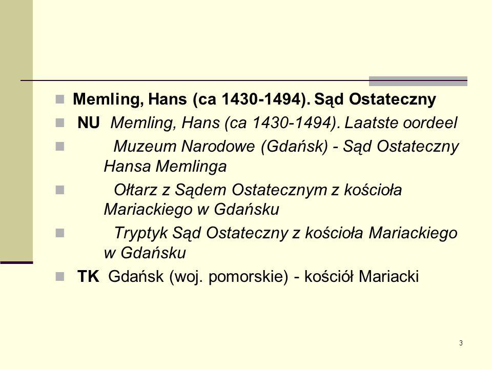 3 Memling, Hans (ca 1430-1494). Sąd Ostateczny NU Memling, Hans (ca 1430-1494). Laatste oordeel Muzeum Narodowe (Gdańsk) - Sąd Ostateczny Hansa Memlin