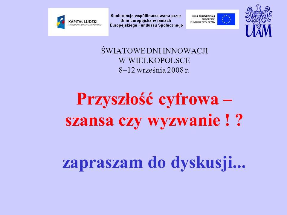 ŚWIATOWE DNI INNOWACJI W WIELKOPOLSCE 8–12 września 2008 r.
