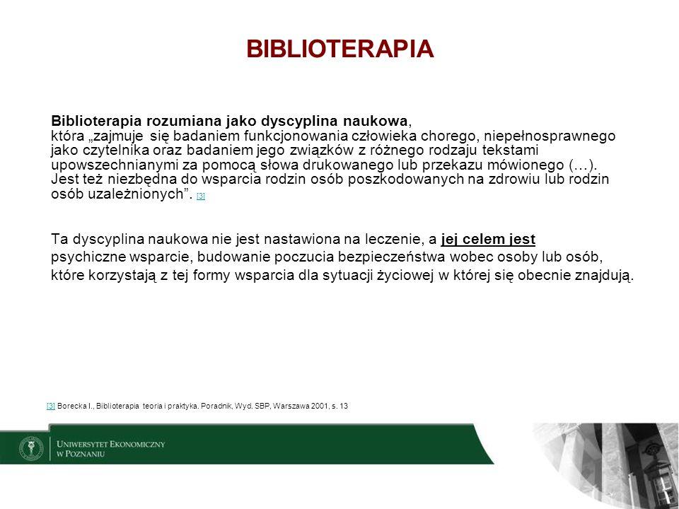 4 BIBLIOTERAPIA Biblioterapię stosowali starożytni Grecy i Rzymianie.