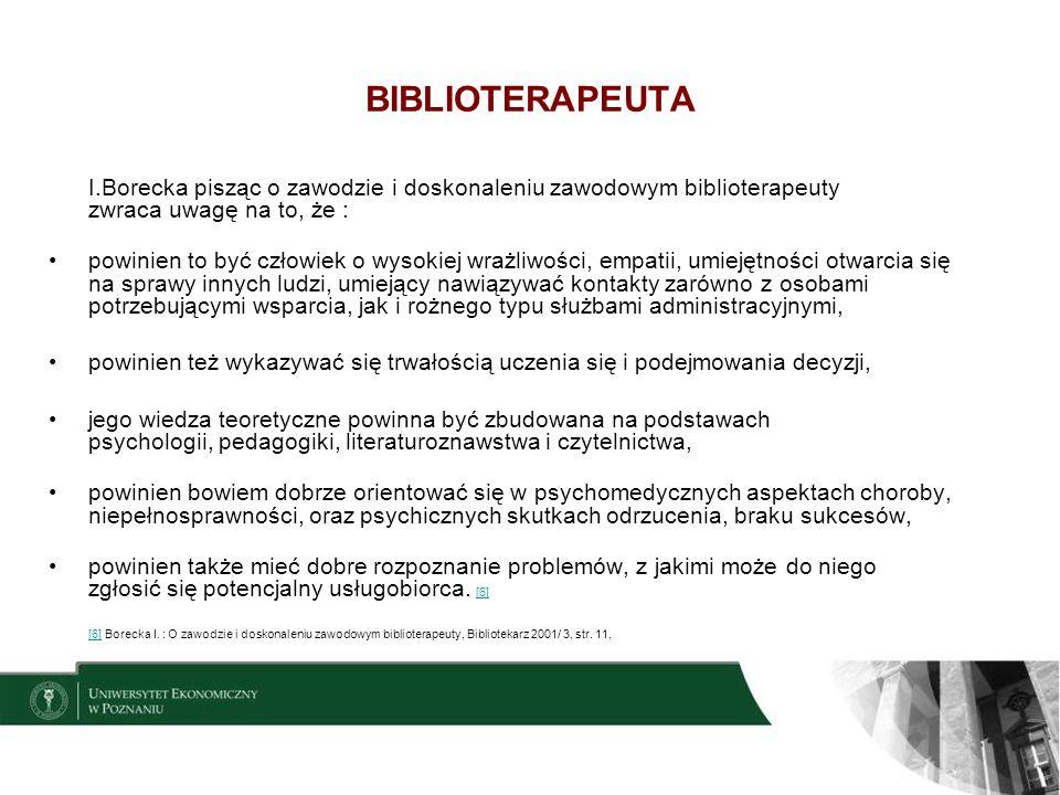 10 UCZESTNICY ZAJĘĆ BIBLIOTERAPEUTYCZNYCH dzieci, osoby dorosłe, osoby starsze wiekiem, osoby chore, osoby niepełnosprawne (intelektualnie, fizycznie), osoby zdrowe w sensie medycznym, osoby znajdujące się w trudnej sytuacji życiowej, pacjenci hospitalizowani (z różnego rodzaju chorobami, a w tym przewlekłymi) osoby z różnego rodzaju orzeczeniami niepełnosprawności np.: niewidome, niedowidzące, osoby uzależnione np.: od alkoholu, narkotyków, osoby współuzależnione, wychowankowie domów dziecka, więźniowie.