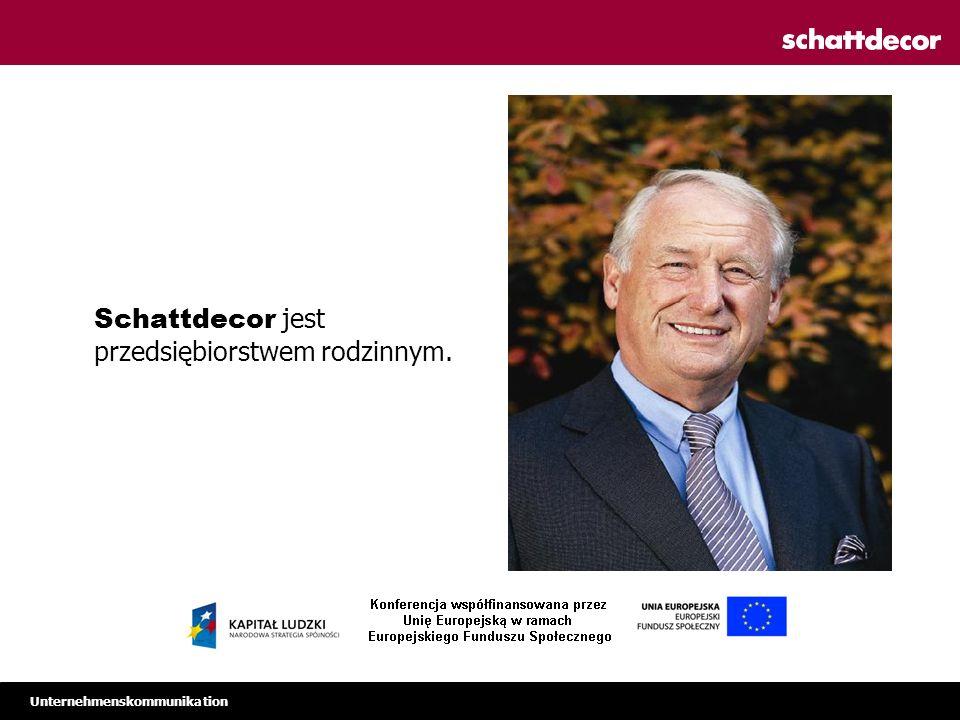 Unternehmenskommunikation Schattdecor jest przedsiębiorstwem rodzinnym.