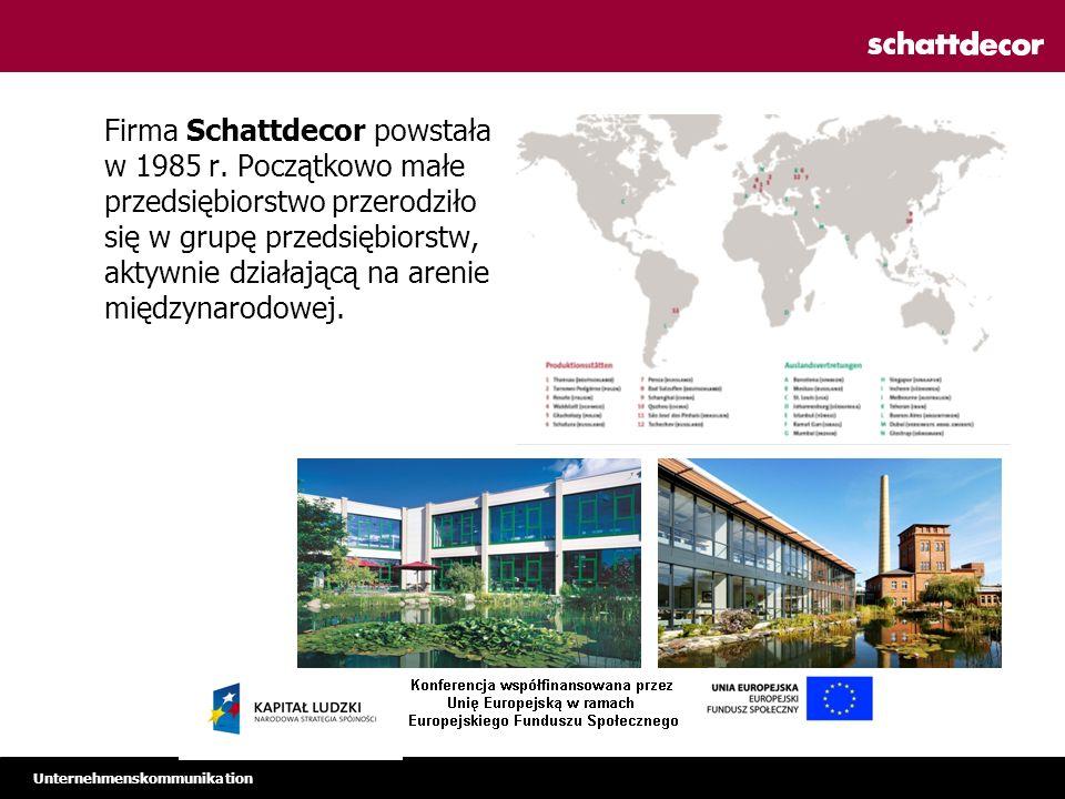 Unternehmenskommunikation Firma Schattdecor powstała w 1985 r.