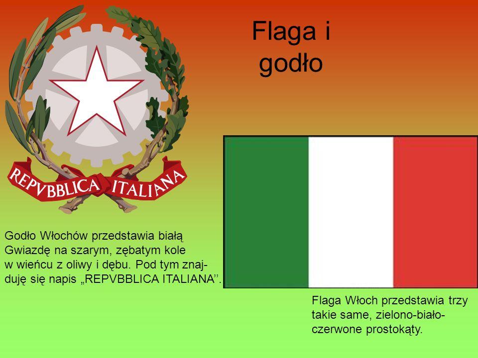 Flaga i godło Flaga Włoch przedstawia trzy takie same, zielono-biało- czerwone prostokąty. Godło Włochów przedstawia białą Gwiazdę na szarym, zębatym
