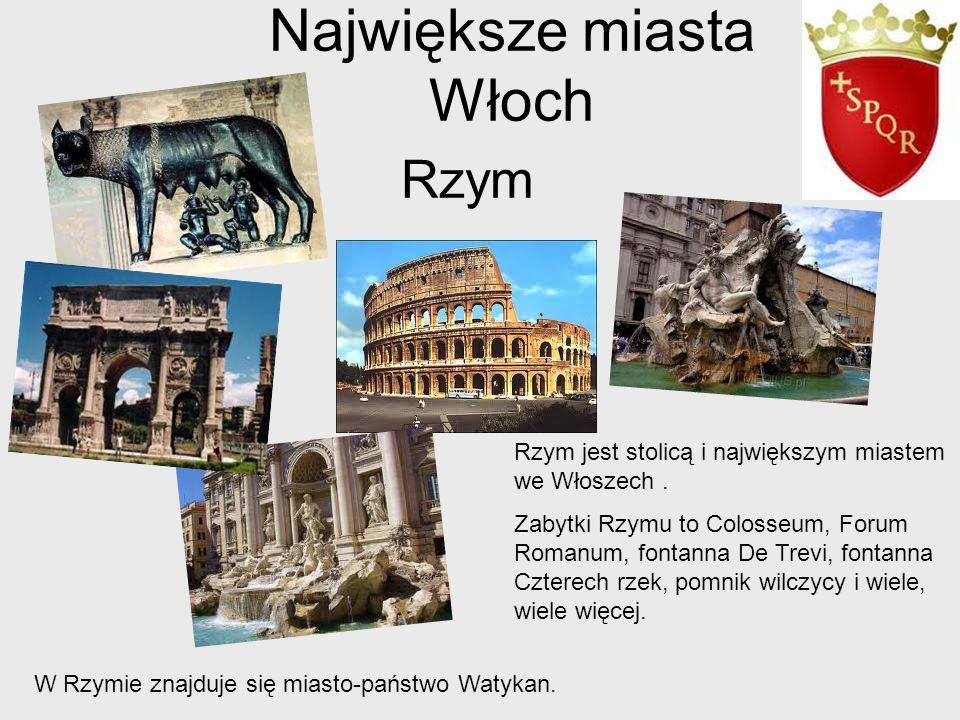 Rzym Rzym jest stolicą i największym miastem we Włoszech. Zabytki Rzymu to Colosseum, Forum Romanum, fontanna De Trevi, fontanna Czterech rzek, pomnik