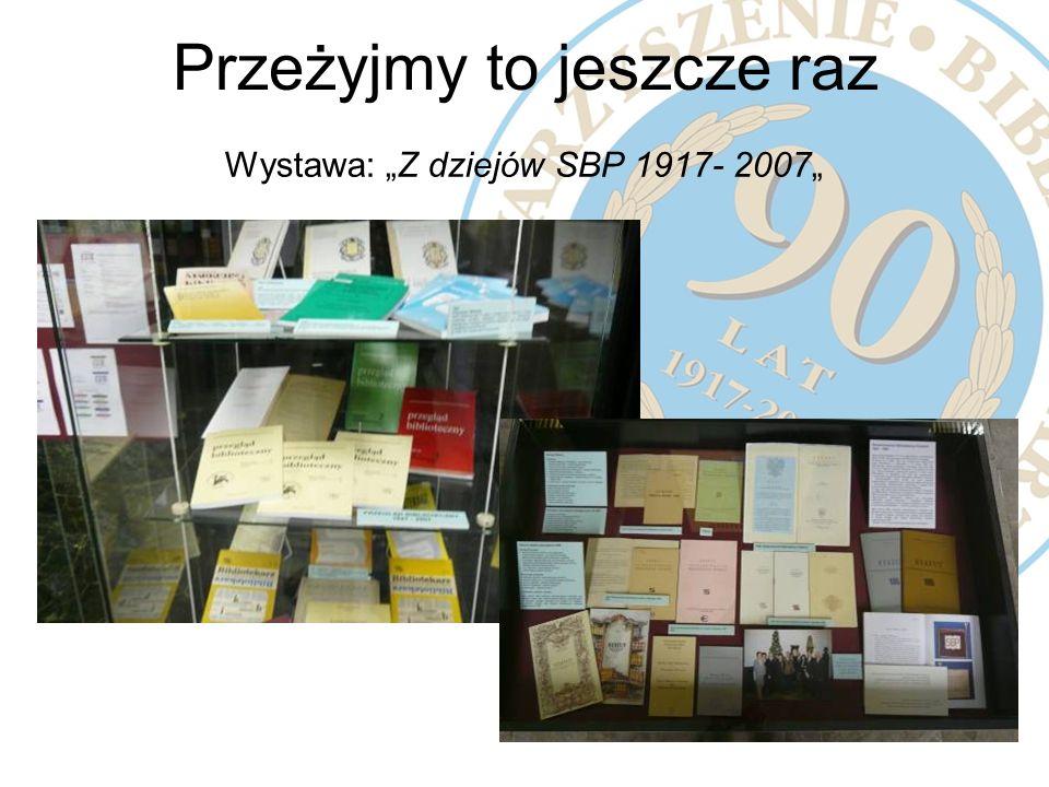 Wystawa: Z dziejów SBP 1917- 2007