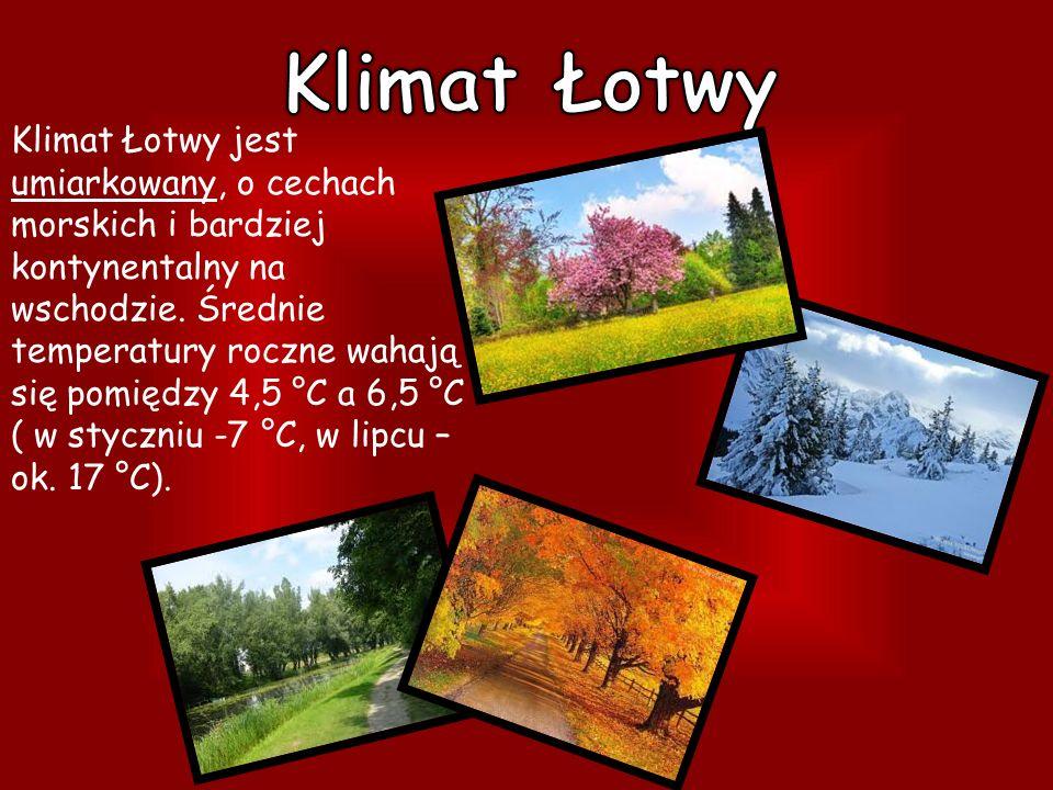 Klimat Łotwy jest umiarkowany, o cechach morskich i bardziej kontynentalny na wschodzie.