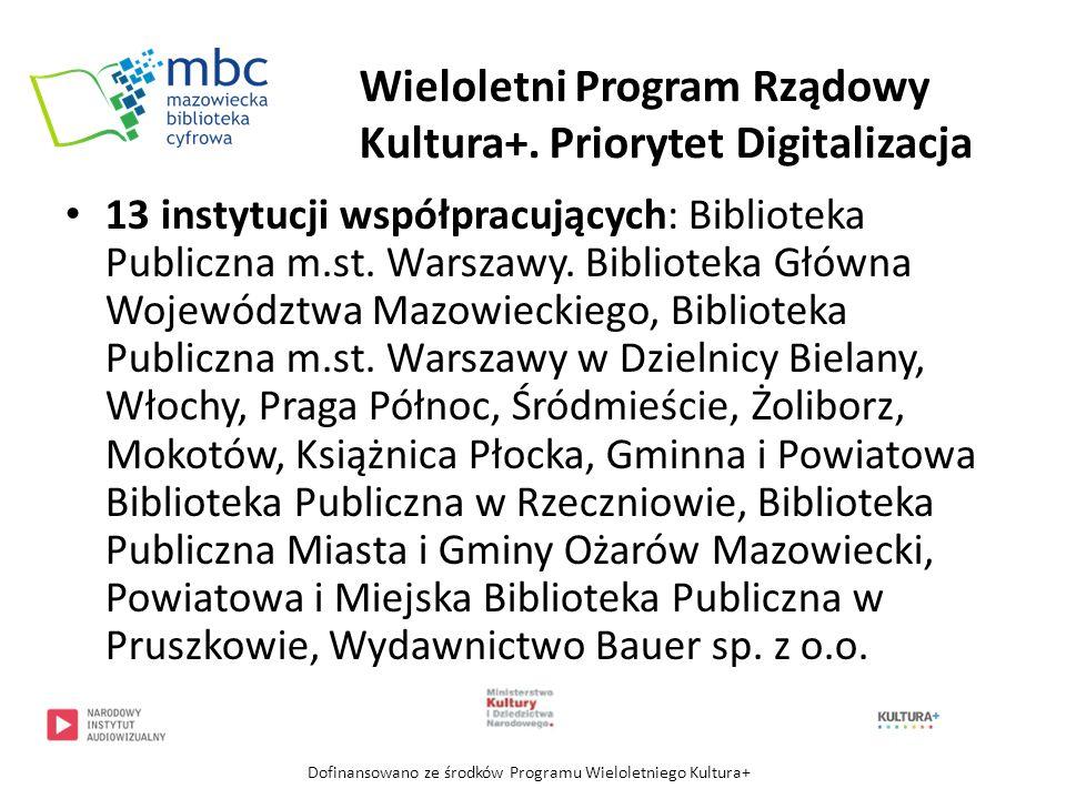 Ujednolicenie opisów publikacji – PLMET Prawo autorskie Oprogramowanie dLibra Dofinansowano ze środków Programu Wieloletniego Kultura+ Nasze działania i problemy
