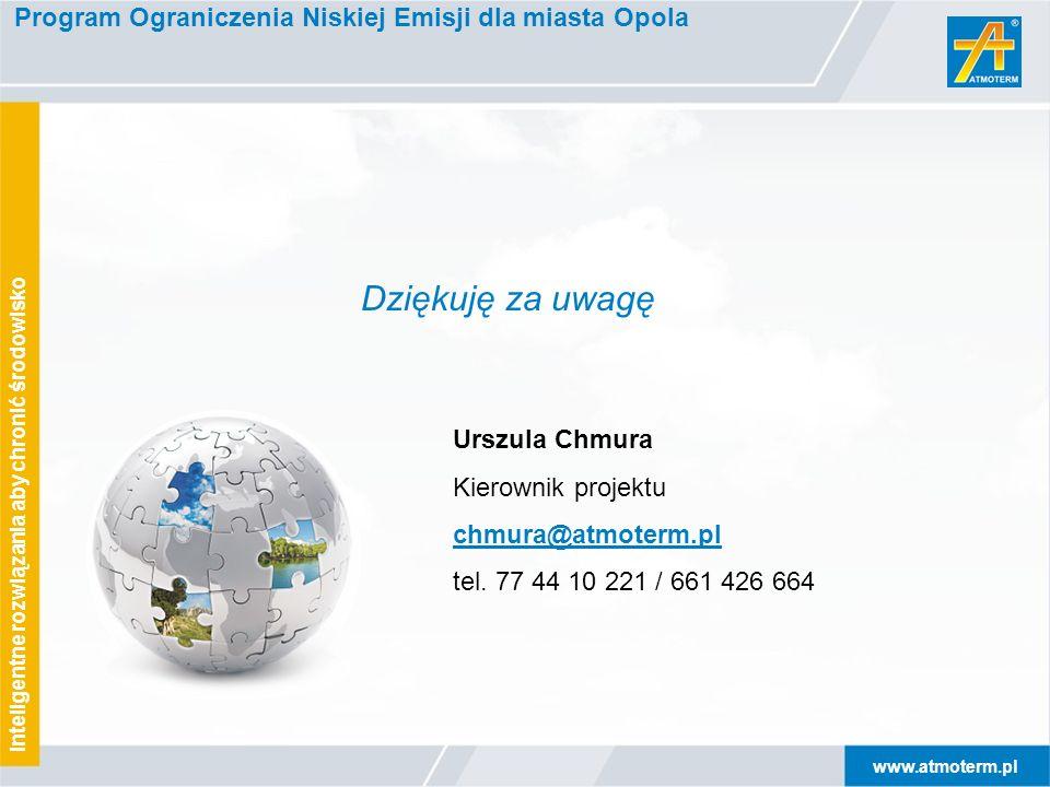 www.atmoterm.pl Inteligentne rozwiązania aby chronić środowisko Program Ograniczenia Niskiej Emisji dla miasta Opola Urszula Chmura Kierownik projektu