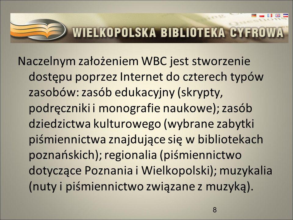 Naczelnym założeniem WBC jest stworzenie dostępu poprzez Internet do czterech typów zasobów: zasób edukacyjny (skrypty, podręczniki i monografie nauko