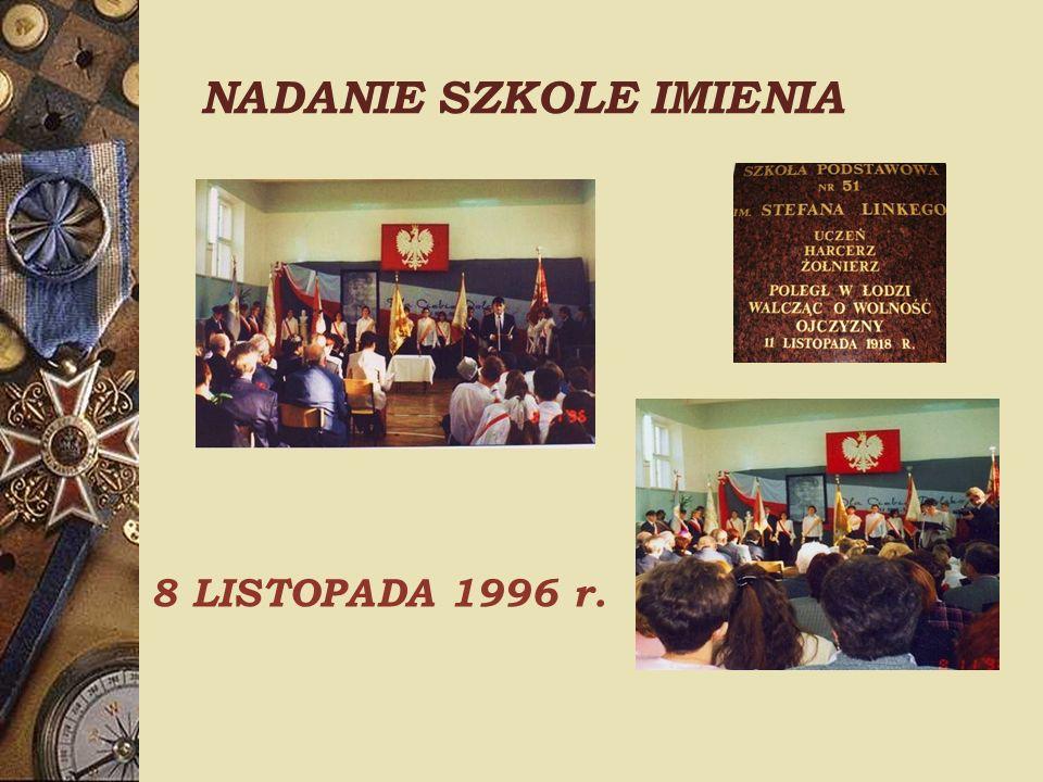 NADANIE SZKOLE IMIENIA 8 LISTOPADA 1996 r.