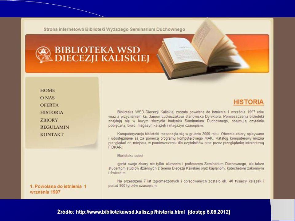 Źródło: http://www.bibliotekawsd.kalisz.pl/historia.html [dostęp 5.08.2012]