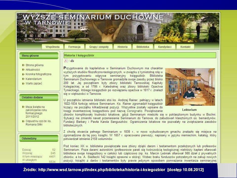 Źródło: http://www.wsd.tarnow.pl/index.php/biblioteka/historia-i-ksiegozbior [dostęp 10.08.2012]