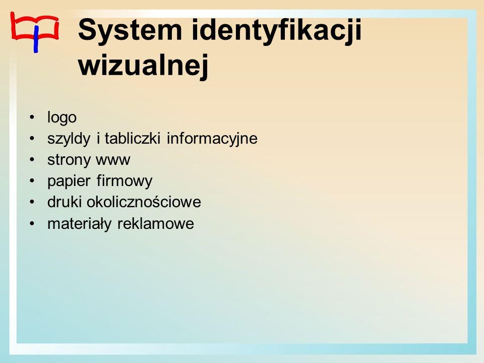 System identyfikacji wizualnej logo szyldy i tabliczki informacyjne strony www papier firmowy druki okolicznościowe materiały reklamowe