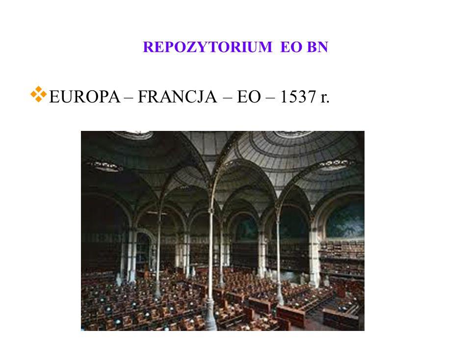 REPOZYTORIUM EO BN EUROPA – FRANCJA – EO – 1537 r.