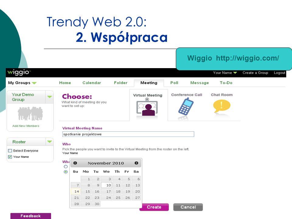 Trendy Web 2.0: 2. Współpraca Wiggio http://wiggio.com/