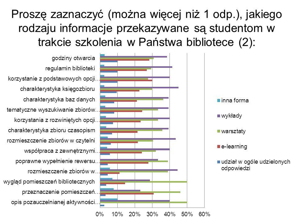 Proszę zaznaczyć (można więcej niż 1 odp.), jakiego rodzaju informacje przekazywane są studentom w trakcie szkolenia w Państwa bibliotece (2):