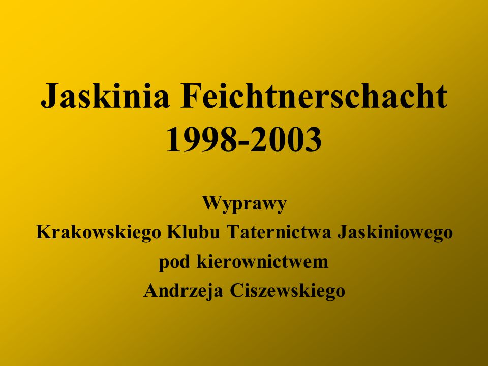 Do V Dna (-1032 m) Szczelina bez Henia Syfon Krakowski