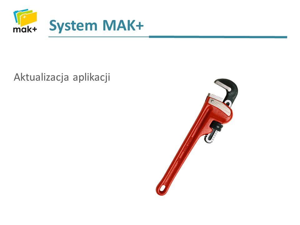 System MAK+ Aktualizacja aplikacji