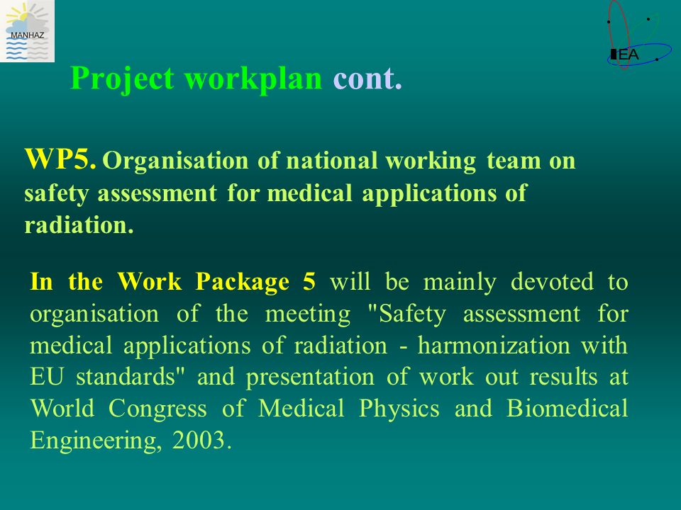Project workplan cont. WP5.