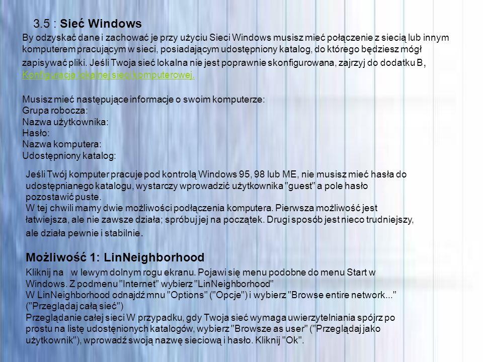 3.5 : Sieć Windows By odzyskać dane i zachować je przy użyciu Sieci Windows musisz mieć połączenie z siecią lub innym komputerem pracującym w sieci, p