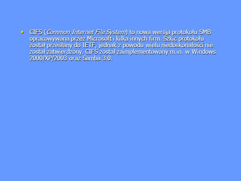 CIFS (Common Internet File System) to nowa wersja protokołu SMB opracowywana przez Microsoft i kilka innych firm. Szkic protokołu został przesłany do