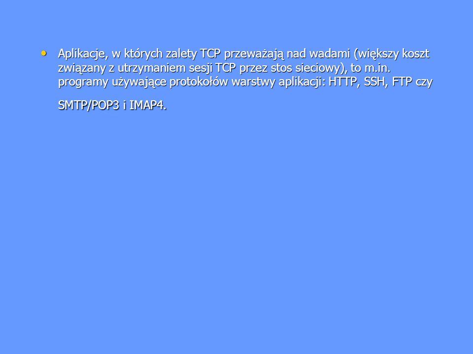 Wykorzystywane porty sieciowe: Wykorzystywane porty sieciowe: 137/UDP, 138/UDP, 139/TCP 137/UDP, 138/UDP, 139/TCP opcjonalnie 445/TCP opcjonalnie 445/TCP