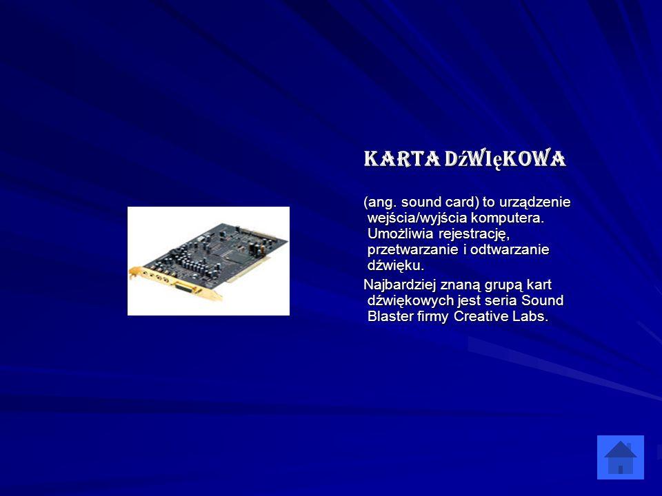 Karta dźwiękowa (ang. sound card) to urządzenie wejścia/wyjścia komputera. Umożliwia rejestrację, przetwarzanie i odtwarzanie dźwięku. Najbardziej zna