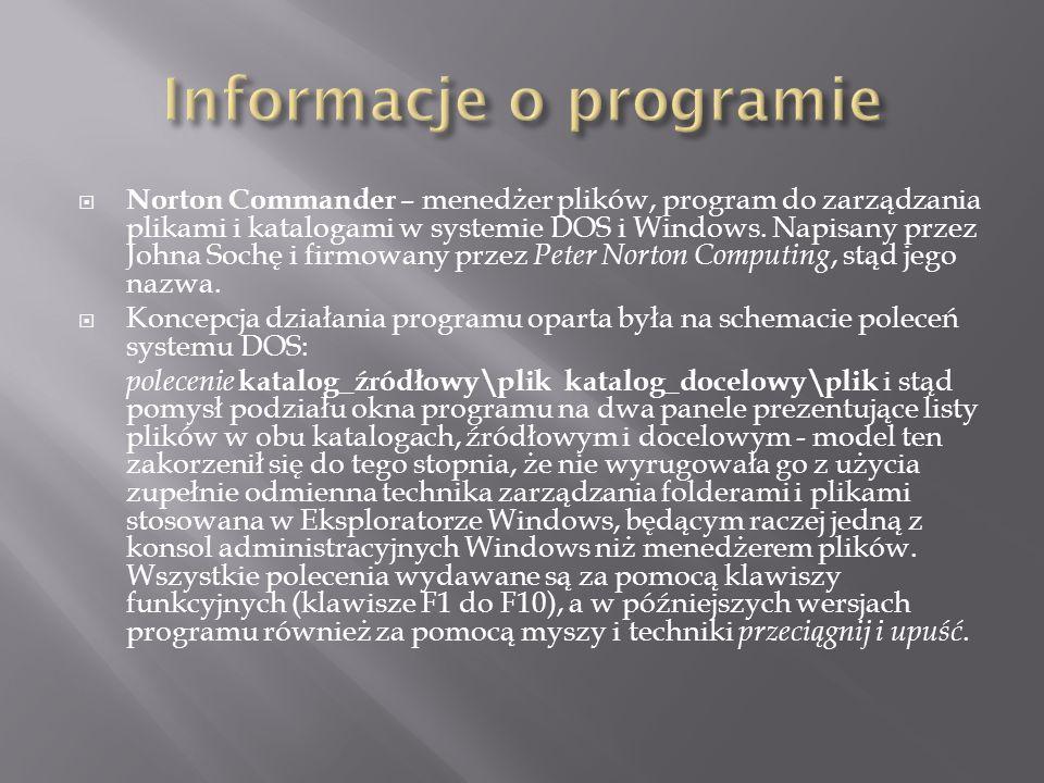 Norton Commander – menedżer plików, program do zarządzania plikami i katalogami w systemie DOS i Windows. Napisany przez Johna Sochę i firmowany przez