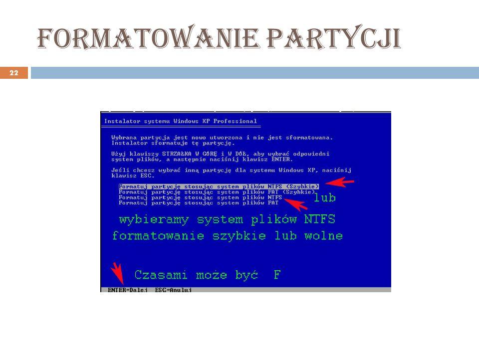Formatowanie partycji 22