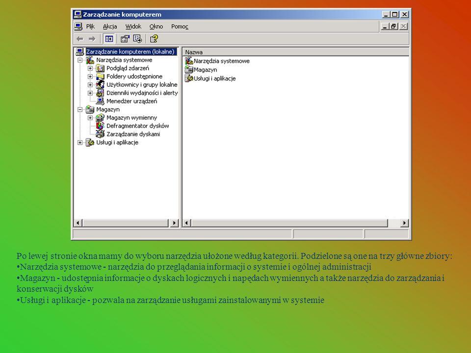 Po lewej stronie okna mamy do wyboru narzędzia ułożone według kategorii. Podzielone są one na trzy główne zbiory: Narzędzia systemowe - narzędzia do p