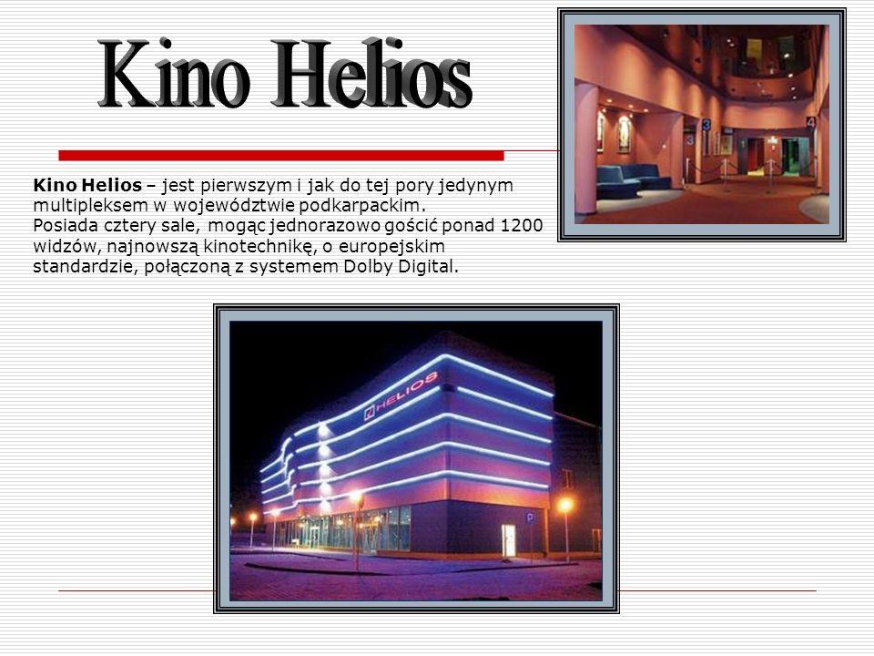 Kino Helios – jest pierwszym i jak do tej pory jedynym multipleksem w województwie podkarpackim. Posiada cztery sale, mogąc jednorazowo gościć ponad 1