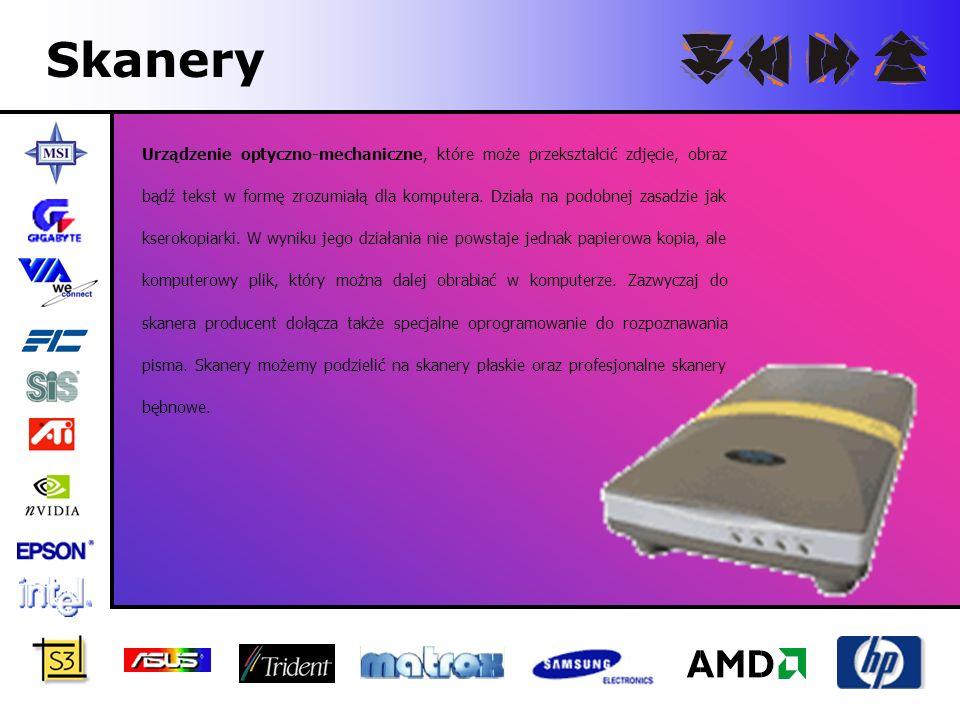 Skanery Urządzenie optyczno-mechaniczne, które może przekształcić zdjęcie, obraz bądź tekst w formę zrozumiałą dla komputera. Działa na podobnej zasad