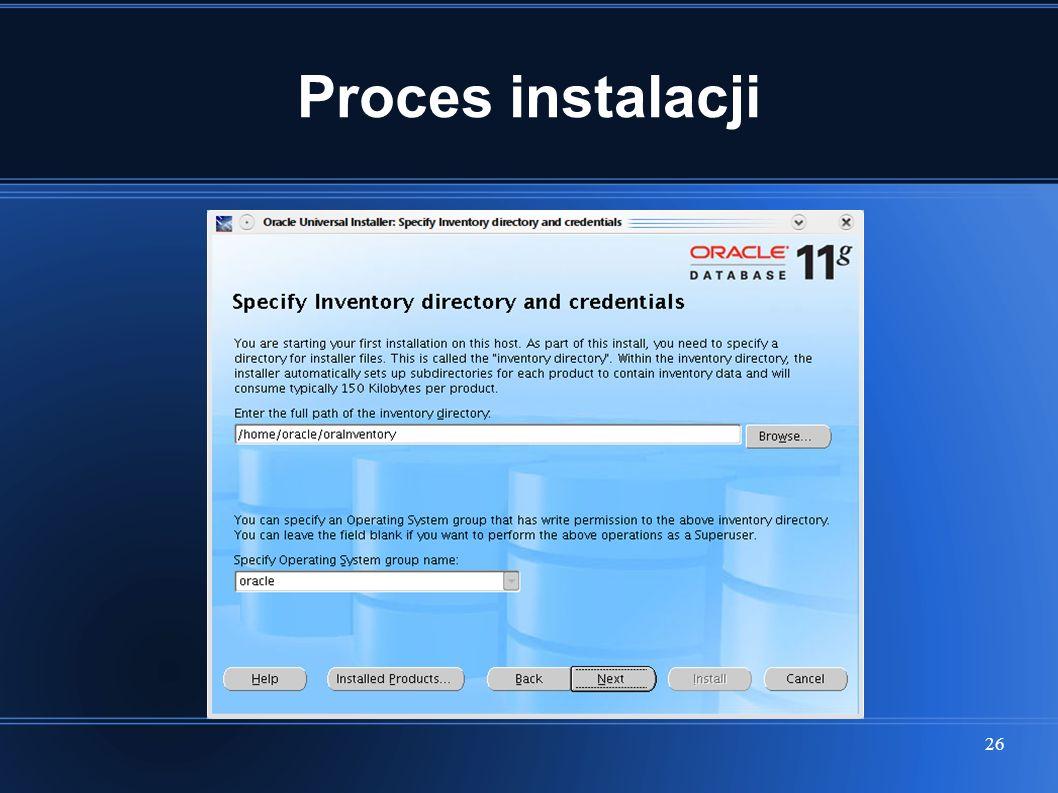 26 Proces instalacji