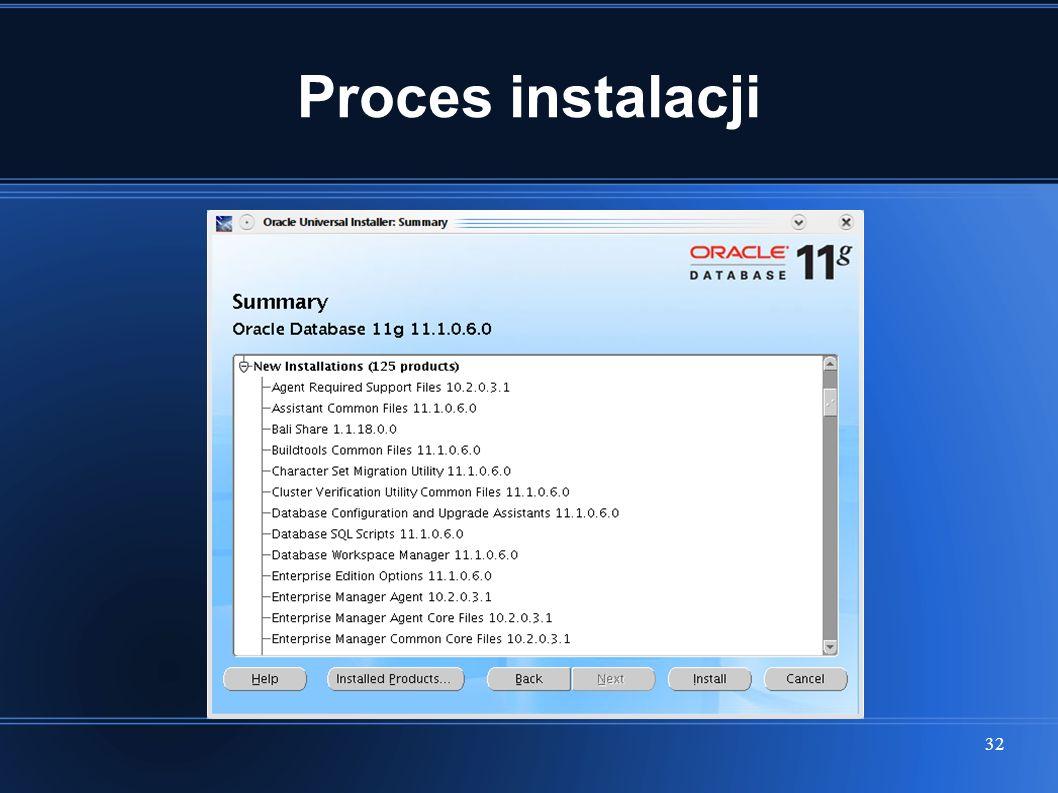 32 Proces instalacji