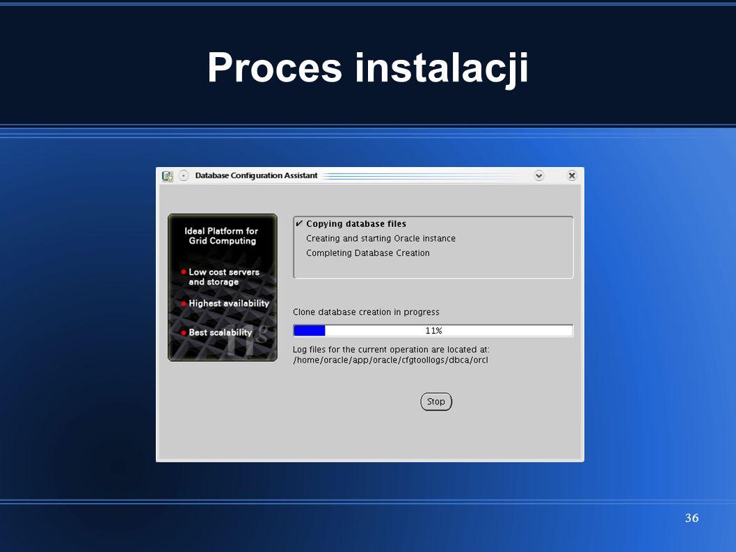 36 Proces instalacji
