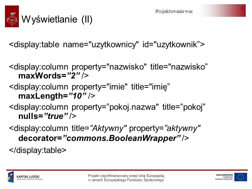 Projektowanie warstwy serwera Projekt współfinansowany przez Unię Europejską w ramach Europejskiego Funduszu Społecznego 26 Współpraca z hibernate - Kontroler (II) if ( StringUtils.hasText( sort ) ) { preselection.setSortProperty(sort);` preselection.setSortAscending( asc .equals(dir)); preselection.setCurrentPage(0); preselection.setCurrentRow(-1); } if ( page >= 1 ) preselection.setCurrentPage(page - 1);