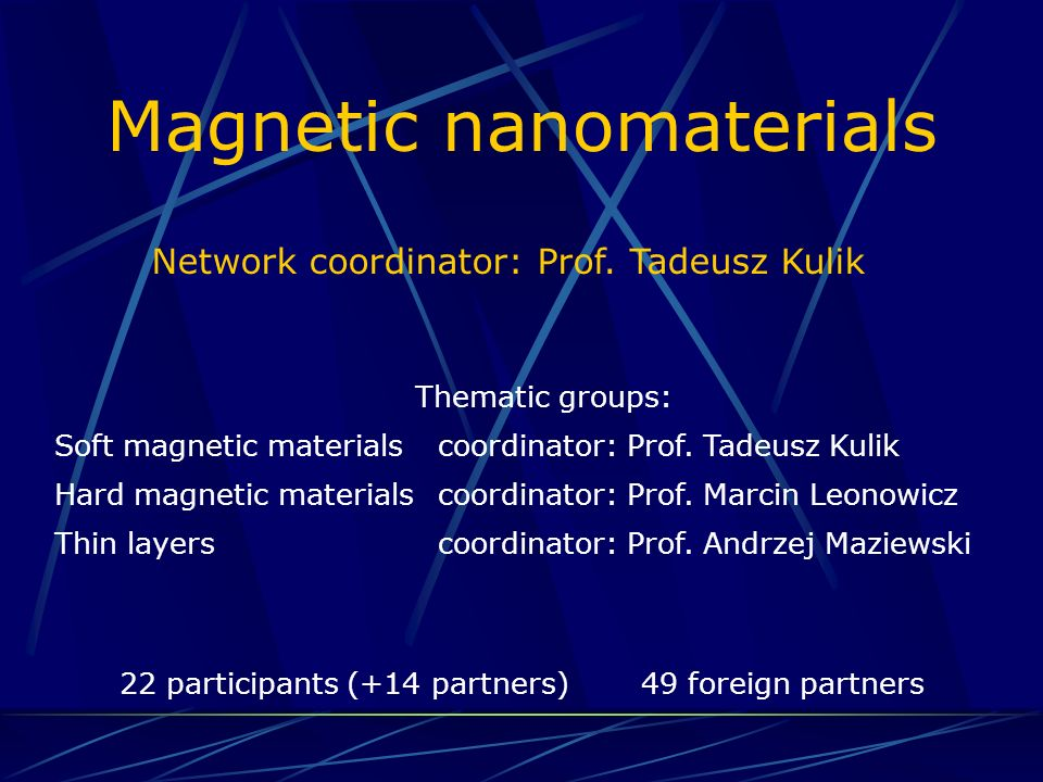 European partners 1.Institute of Electronic Structure and Laser, Foundation for Research and Technology - Hellas, Greece 2.Federal Institute for Materials Research and Testing, Laboratory for Thin Film Technology, Germany 3.Department of Quantum Electronics and Laser Research Center, Physics Faculty of Vilnius University, Lithuania 4.University of Ljubljana, Faculty of Chemistry and Chem.