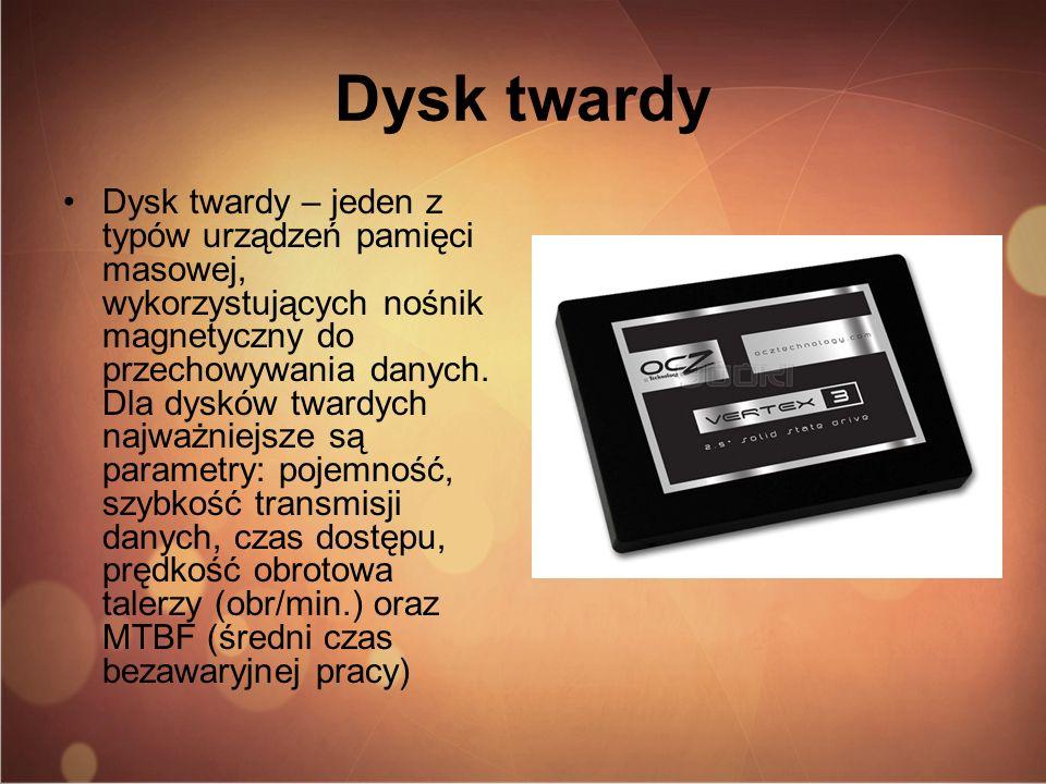 Dysk twardy Dysk twardy – jeden z typów urządzeń pamięci masowej, wykorzystujących nośnik magnetyczny do przechowywania danych. Dla dysków twardych na