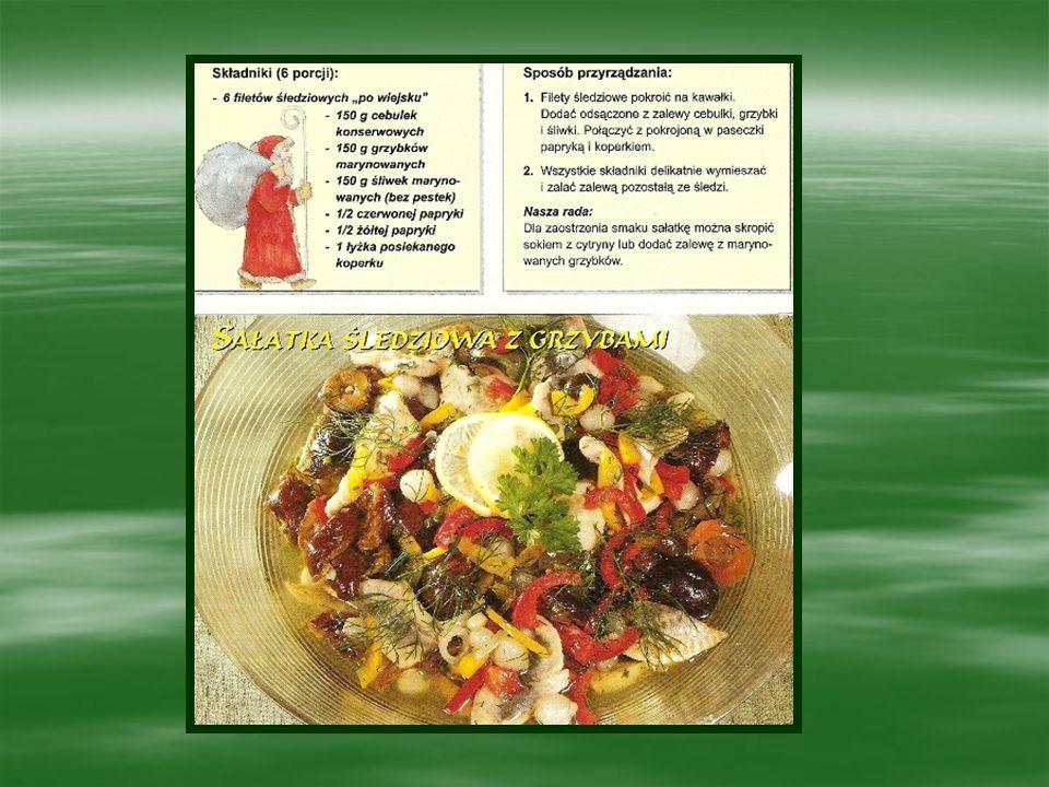 Kolejne najbardziej popularne potrawy to barszcz czerwony z uszkami, pierogi z kapustą i grzybami, kapusta z grzybami lub grochem, kompot z suszonych owoców, makowiec.