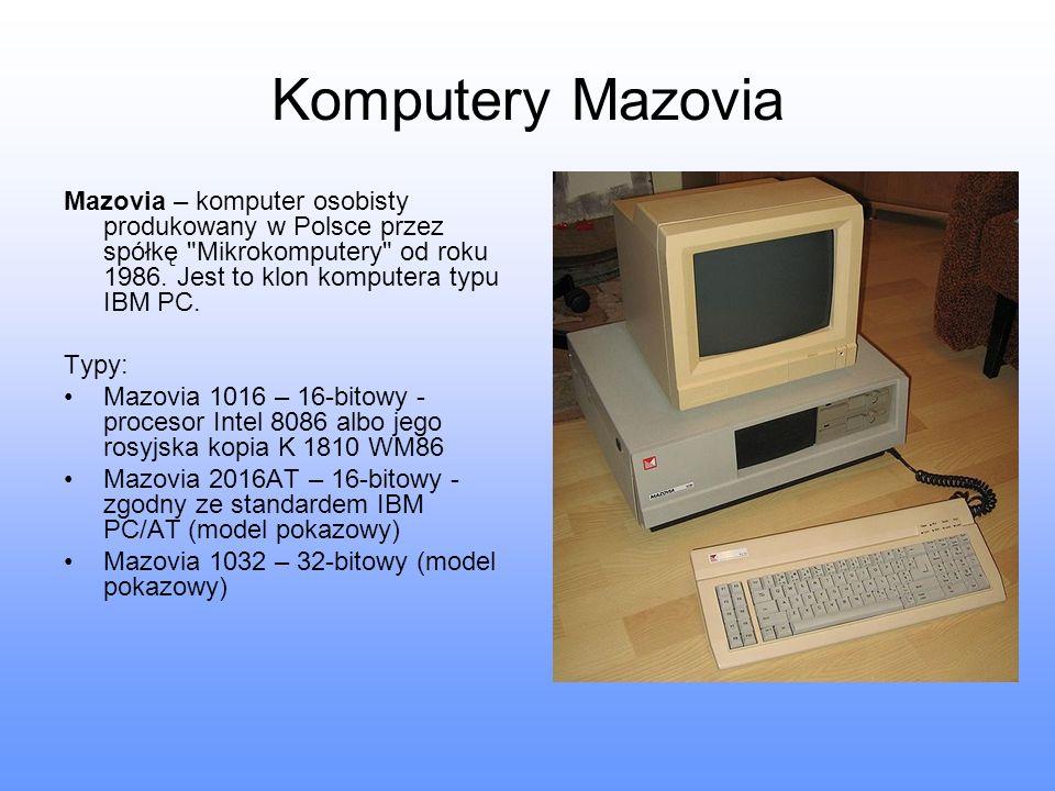 Komputery Mazovia Mazovia – komputer osobisty produkowany w Polsce przez spółkę