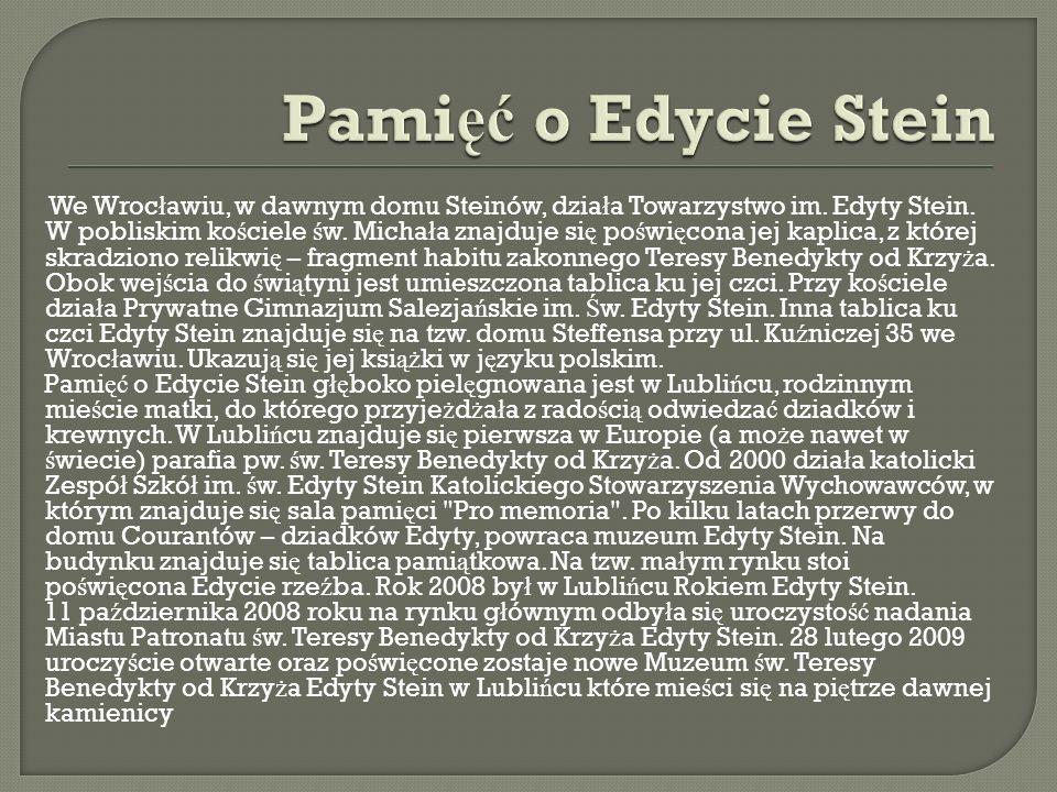 Dom rodzinny Edyty Stein przy Nowowiejskiej 38 we Wroc ł awiu Muzeum w Lubli ń cu