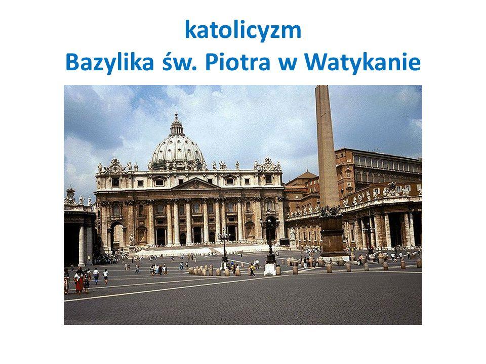 katolicyzm Bazylika św. Piotra w Watykanie