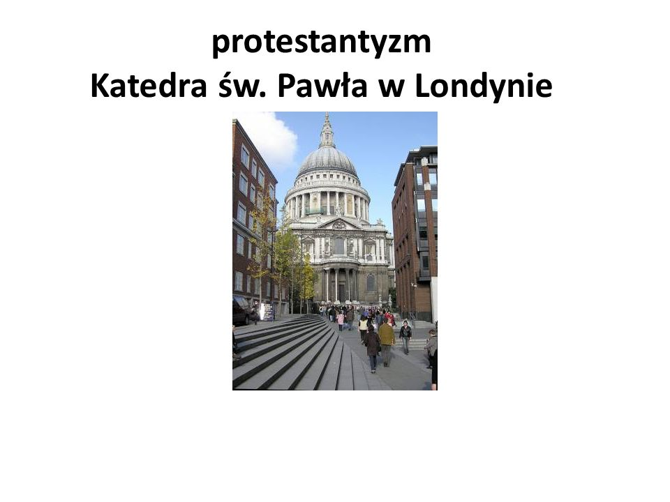 protestantyzm Katedra św. Pawła w Londynie