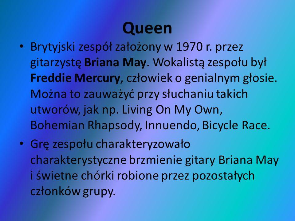 Brytyjski zespół założony w 1970 r. przez gitarzystę Briana May. Wokalistą zespołu był Freddie Mercury, człowiek o genialnym głosie. Można to zauważyć